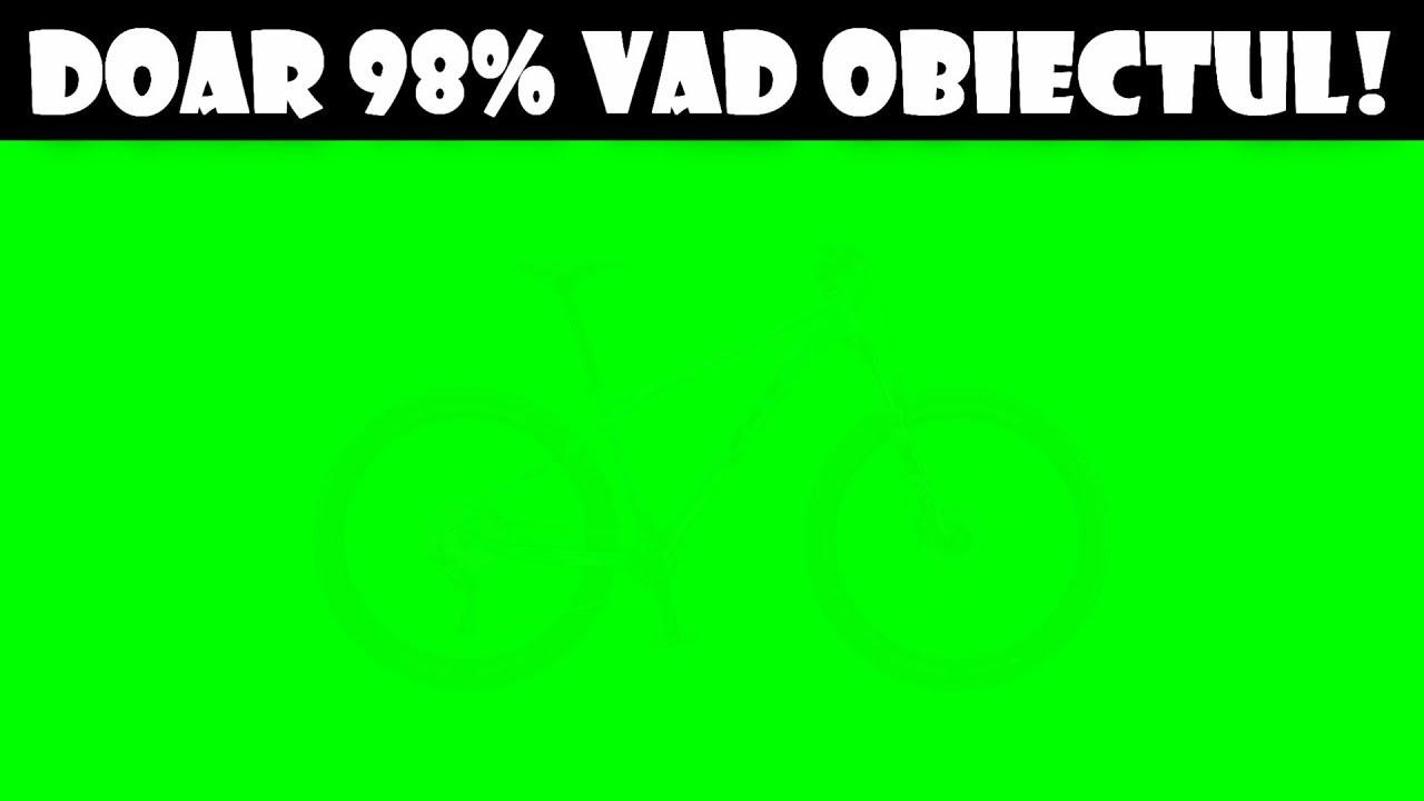 test ai o vedere bună)