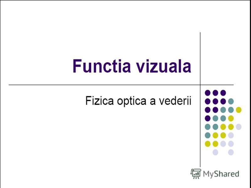 calificarea vederii)