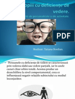 descrierea deficienței de vedere)