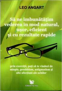 este posibil să îmbunătățim vederea și cum