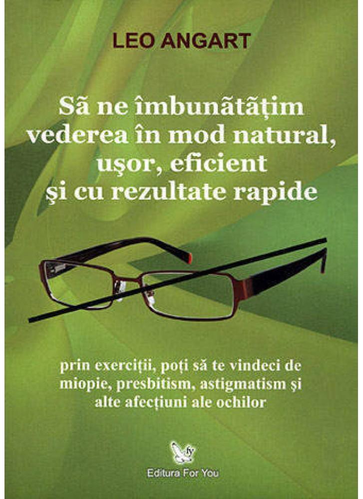 îmbunătățiți vederea 7 zile