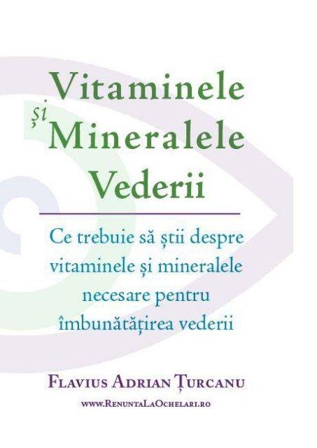 îmbunătățirea vederii și a vitaminelor