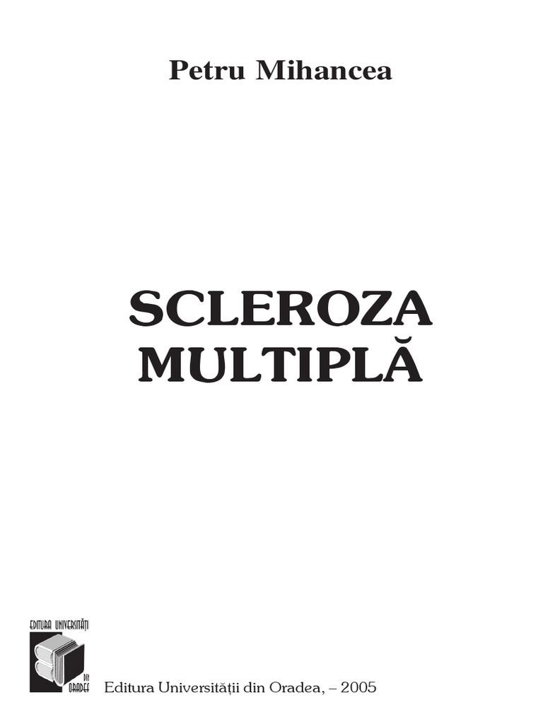 plan de examinare pentru scleroza multiplă suspectată s-au născut soții care suferă de hipermetropie